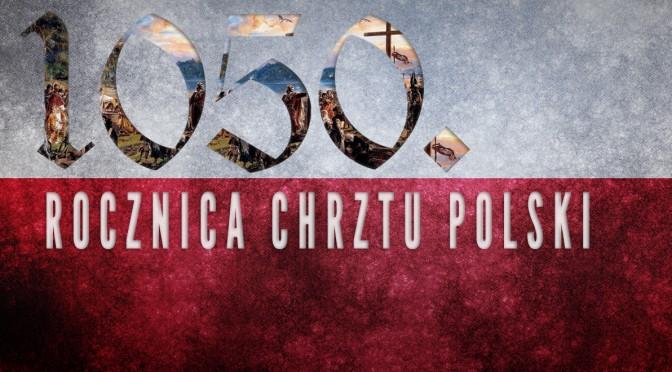 2016 Rokiem Chrztu Polski